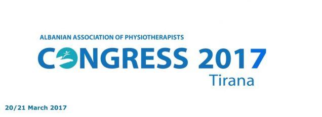 Kongresi Kombëtar I Fizioterapisë –Tirane – 20/21 MAJ 2017